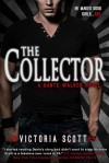 The Collector (Dante Walker, #1) - Victoria Scott