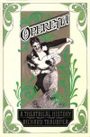 Operetta: A Theatrical History - Richard Traubner