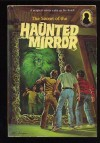 The Secret of the Haunted Mirror - M.V. Carey, Alfred Hitchcock, Jack Hearne