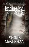 Ending Evil - Vickie McKeehan