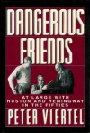 Dangerous Friends - Peter Viertel