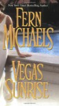 Vegas Sunrise - Fern Michaels