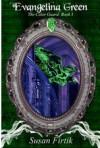 Evangelina Green (The Color Guard, #1) - Susan Firtik
