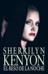 El beso de la noche (Dark-Hunter, #5) - Sherrilyn Kenyon