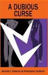 A Dubious Curse : A Collton Banyon Mystery #8 ( A Colton Banyon Mystery ) - Gerald J. Kubicki, Kristopher Kubicki