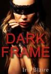 Dark Frame (East Park) - Iris Blaire