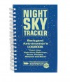 Night Sky Tracker: Backyard Astronomer's Logbook - Leslie A. Horvitz