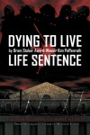 Dying to Live: Life Sentence - Kim Paffenroth