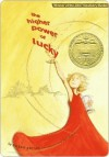 The Higher Power of Lucky - Susan Patron