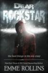Dear Rockstar (New Adult Romance) - Emme Rollins