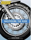 More Proficient Motorcycling: Mastering the Ride - David L. Hough