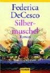 Silbermuschel - Federica de Cesco