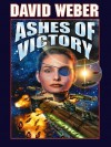 Ashes of Victory (Honor Harrington) - David Weber