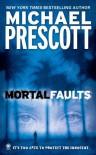 Mortal Faults - Michael Prescott