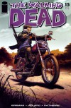 The Walking Dead, Issue #15 - Robert Kirkman, Charlie Adlard, Cliff Rathburn