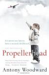 Propellerhead - Antony Woodward
