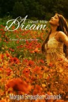 A Sweet, Little Dream - Morgan Straughan Comnick