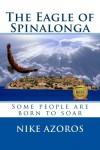 The Eagle of Spinalonga - Nike Azoros