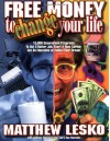 Free Money to Change Your Life - Matthew Lesko, Mary Ann Martello