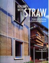 Building with Straw - Gernot Minke, Princeton Architectural Press, Friedemann Mahlke