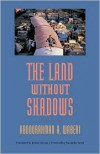 The Land Without Shadows - Abdourahman A. Waberi