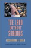 The Land Without Shadows - Abdourahman A. Waberi