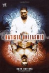 Batista Unleashed - Dave Batista;Jeremy Roberts