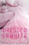 Dressed in White (Walk Down the Aisle) - Jessica Gibson, Stephanie Nelson