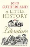 A Little History of Literature - John Sutherland