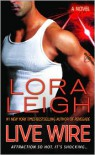Live Wire (Elite Ops #6) - Lora Leigh