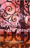 Beyond the Grave (Past Midnight #3) - Mara Purnhagen