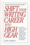 Shift Your Writing Career into High Gear - Gene Perret
