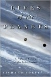 Lives of the Planets: A Natural History of the Solar System - Richard Corfield