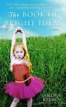The Book of Bright Ideas - Sandra Kring