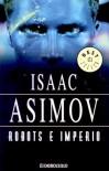 Robots E Imperio  - Isaac Asimov