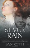 Silver Rain - Jan Ruth, John Hudspith, J.D. Smith Designs