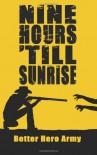 Nine Hours 'Till Sunrise - Evan Ramspott