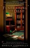 Fundraising the Dead - Sheila Connolly
