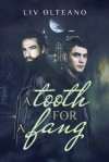 A Tooth For a Fang - Liv Olteano