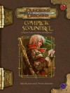 Complete Scoundrel: A Player's Guide to Trickery and Ingenuity (Dungeons & Dragons d20 3.5 Fantasy Roleplaying) - Mike McArtor, F. Wesley Schneider