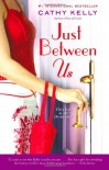 Just Between Us - Cathy Kelly