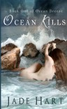 Ocean Kills (Ocean Breeze) (Volume 1) - Mrs Jade Hart
