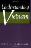 Understanding Vietnam - Neil L. Jamieson