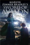 Marion Zimmer Bradley's Sword of Avalon - Diana L. Paxson