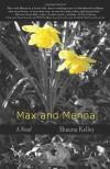 Max and Menna - Shauna Kelley