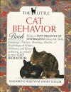 The Little Cat Behavior Book (Little Library of Cats) - Elizabeth Martyn, David Taylor, Jane Burton