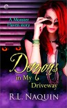 Demons in My Driveway (Monster Haven Book 5) - R.L. Naquin