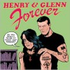 Henry and Glenn Forever - Tom Neely