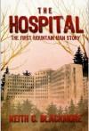 The Hospital - Keith C. Blackmore, R. C. Bray