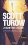 Errori reversibili - Scott Turow, Stefania Bertola